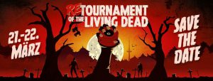 ABGESAGT: ReTournament of the Living Dead