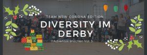 Adventskränzchen Vol. 3 - Roller Derby - Eine Chance für mehr Vielfalt im Sport @ Zoom